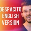 Luis Fonsi Justin Bieber Despacito Slowly English Version Translated
