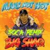 Mans Not Hot (Remix Soca Panda Riddim Ransum Records)