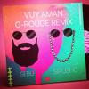 Vuy Aman (C-Rouge Remix) [Radio Edit] (feat. Sebu)