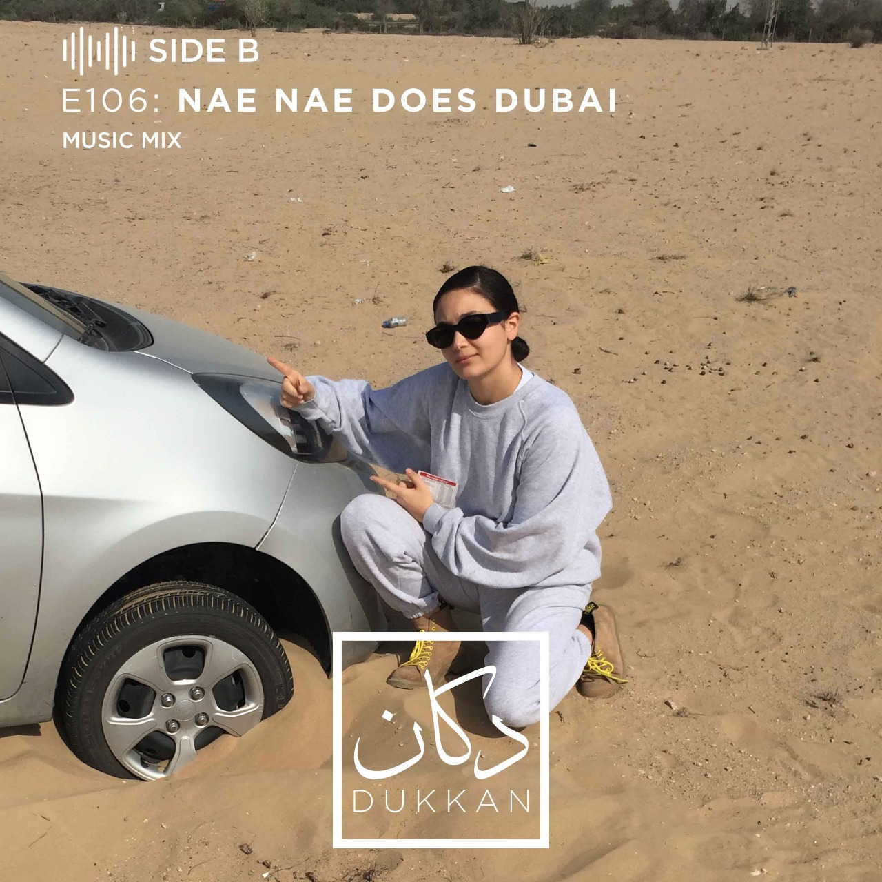 E106 -Side B: Nae Nae Does Dubai (Music Mix by Dub Poets Collective)