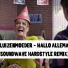 Juf Ank - Hallo Allemaal (De Luizenmoeder Soundwave Hardstyle Remix)