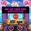 Sihk X Bleu Clair - Not The Same Dude [BUY = FREE DOWNLOAD]