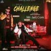 Challenge Ninja Sidhu moose wala Latest new punjabi song 2018