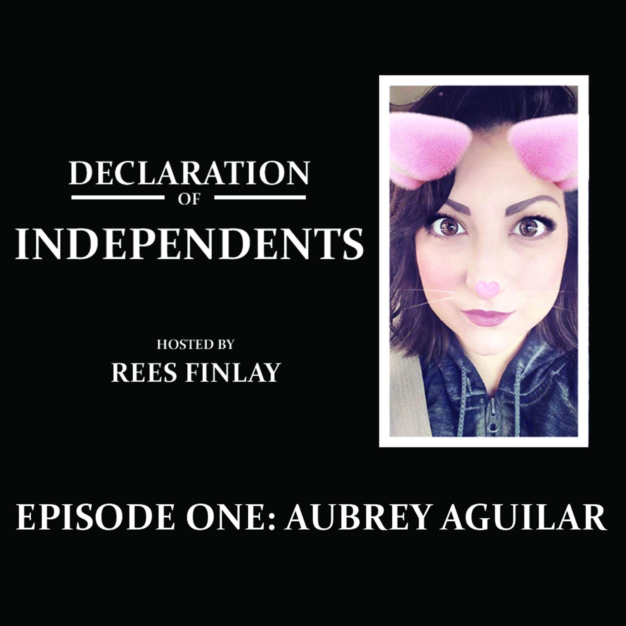 Episode One: Aubrey Aguilar