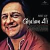 Kal Chaudhvin Ki Raat Thi (Best Of Ghulam Ali)