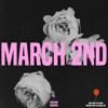 March 2nd (download @ MemoriesDontDie.com)