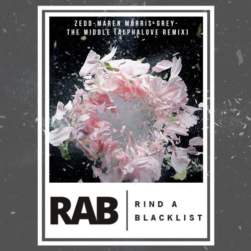 Zedd, Maren Morris & Grey - The Middle (Alphalove Remix) RAB#R01