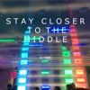 Stay Closer to the Middle (Zedd x The Chainsmokers x Tritonal x Porter Robinson) Mashup/Remix