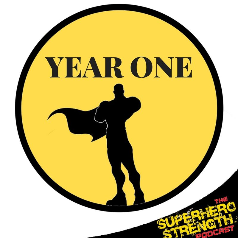 Ep 30: Your superhero journey-Year One; Month One