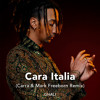 Ghali - Cara Italia (Carra & Mark Freeborn Remix)