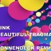BEAUTIFUL TRAUMA (SONNENDECK REMIX)