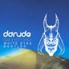 Darude - Sandstorm (White Eyes Bootleg) FREE DOWNLOAD