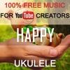 (Music for YouTube) Royalty Free Music | Joyful Positive