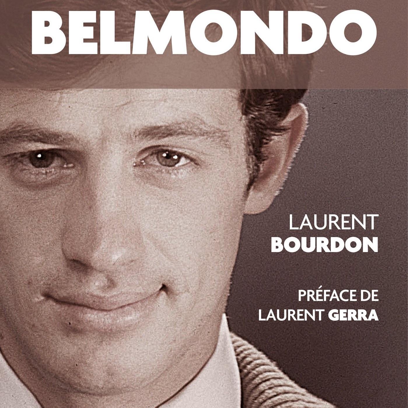 """Entretien avec l'auteur Laurent Bourdon qui nous rend tous, """"Définitivement Belmondo"""""""