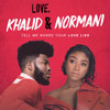 Love Lies Khalid And Normani Cover Mp3
