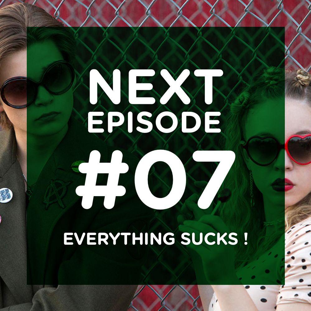 Everything Sucks ! Survivre aux 90's
