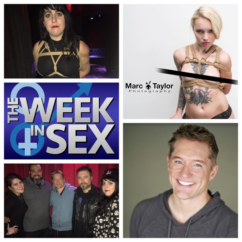 The Week In Sex - S3E8 How To Score A Threesome/BDSM Photographer Marc Taylor/Sexting Gone Wrong