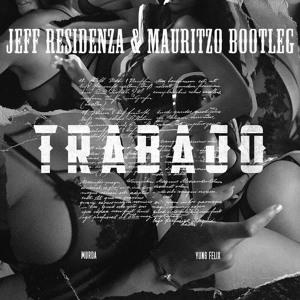 Murda - Trabajo (Jeff Residenza & Mauritzo Bootleg)[FREE DOWNLOAD] להורדה