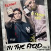 In The Field ft. D Savage 3900 (prod. by Rtonthetrack)