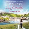Daftar Lagu One Cornish Summer, by Liz Fenwick, read by Penelope Freeman mp3 (5.45 MB) on topalbums