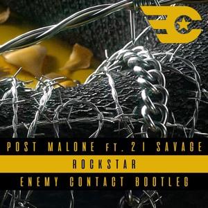 Post Malone Ft. 21 Savage - Rockstar (Enemy Contact Bootleg) להורדה