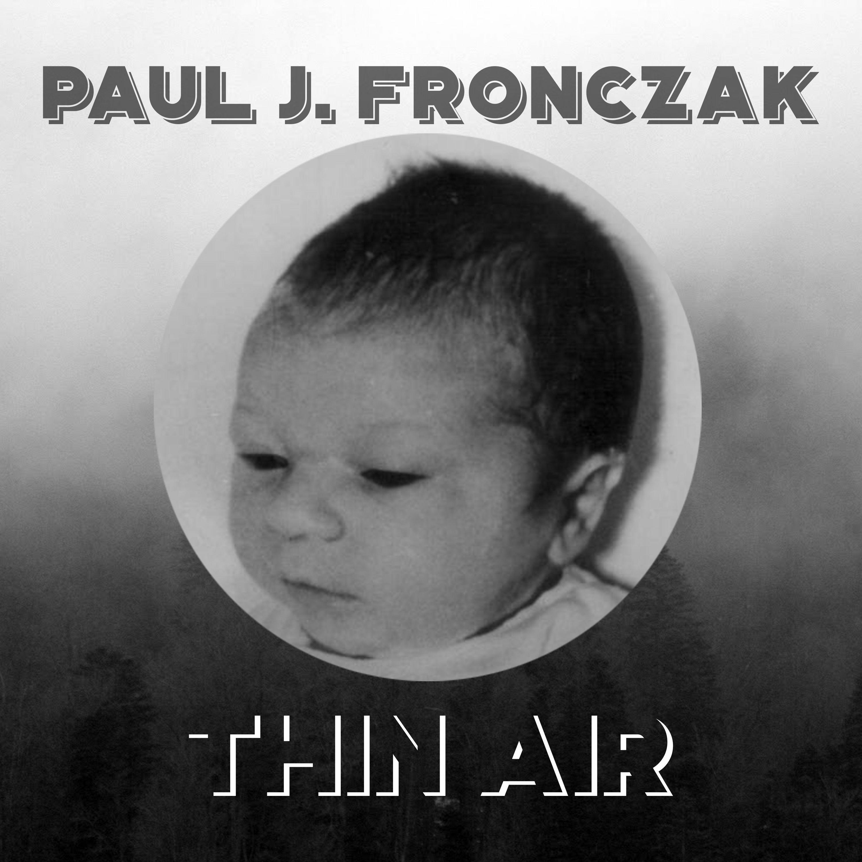 Episode 38 - Paul J. Fronczak