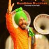 Kundhian Muchhan - Pamma Dumewal