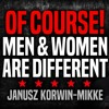 FDR 4014 Men and Women Are Different | Janusz Korwin-Mikke and Stefan Molyneux