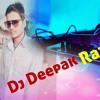 Dj Deepak Raj Bind
