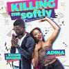 Adina Ft Kuami Eugene Killing Me Softly Prod By Teddymadeit Mp3