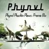 Phynvl Phuckin Plows: Promo Mix