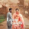 Laung Laachi title song mannat noor.mp3