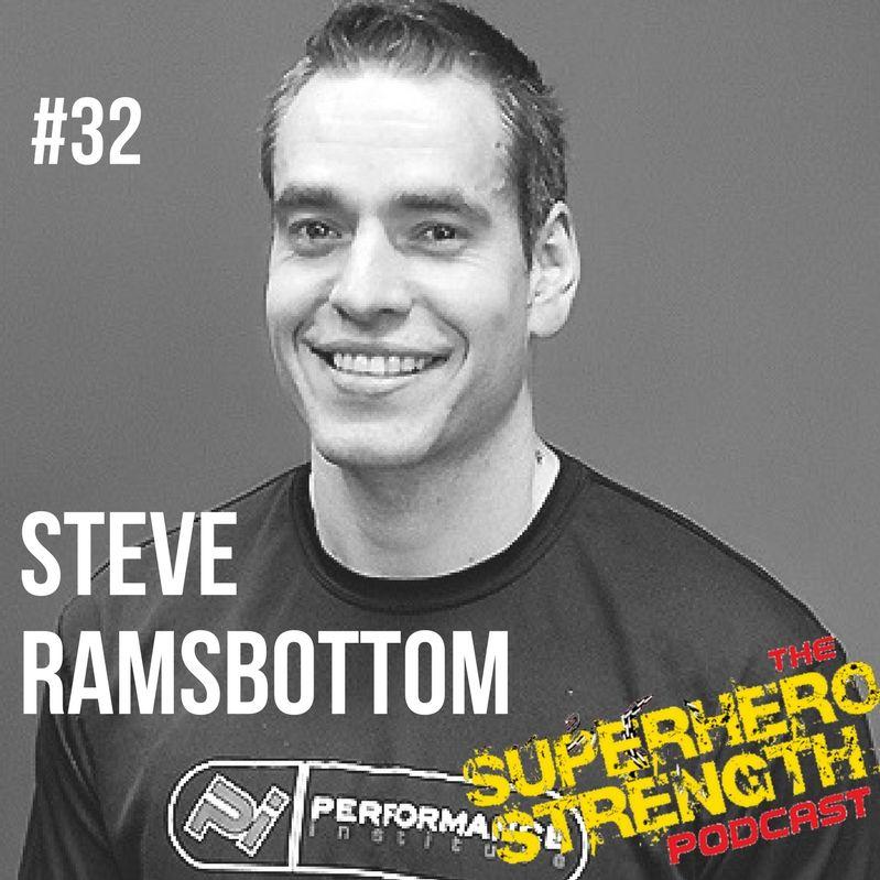 Ep32- Steve Ramsbottom [Trainer of Hugh Jackman]