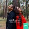 Arash - Dooset Daram (Ft Helena)