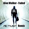 Alan Walker - Faded (Activist Remix) FREE DOWNLOAD
