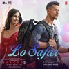 Lo Safar Baaghi 2 Jubin Nautiyal Full Song Mp3