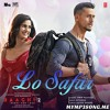Lo Safar Song Baaghi 2 Tiger Shroff With Disha Patani Ft Jubin Nautiyal Mithoon Mp3