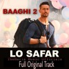 Lo Safar Jubin Nautiyal Baaghi 2 Full Original Track 320kbps Mp3