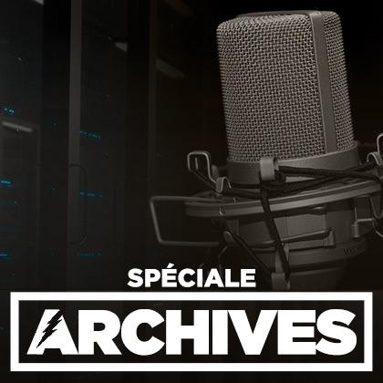 Spéciale Archives (15/03/18)