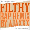 Filthy (Rap Remix)
