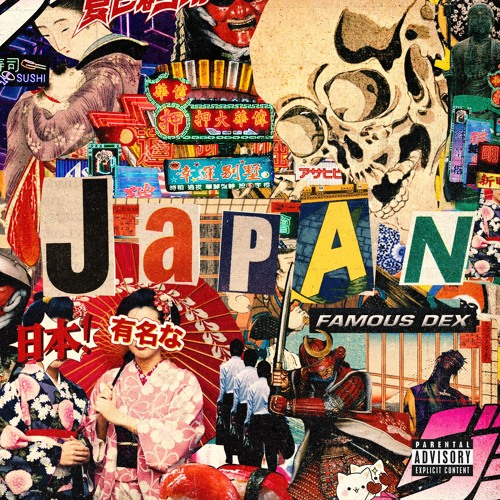 Japan (Prod. @JGramm) by Famous Dex