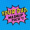 More Than You Toink (Your Dad Mashup)