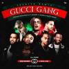 Gucci Gang (Remix)Lil Pump Ft Bad Bunny,Ozuna,J Balvin,21 Savage,French Montana, Y Gucci Mane