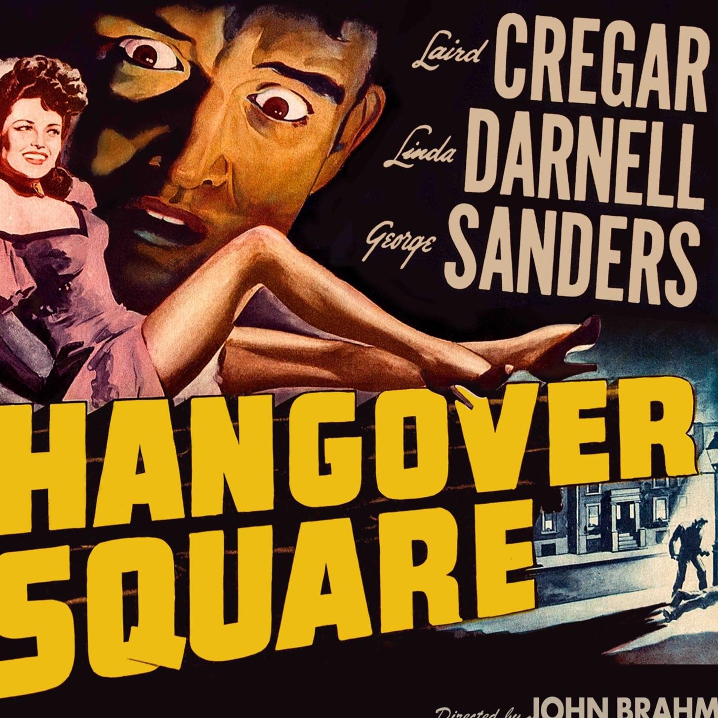 """""""Hangover Square"""" de John Brahm ou la malédiction d'un chef d'oeuvre !"""