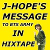 J-Hope's Message to BTS ARMY in HIXTAPE