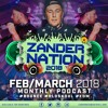 ZANDER NATION FEB/MARCH 2018 LIVE MIX #FREE DOWNLOAD#