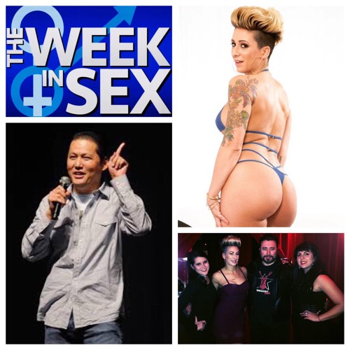 The Week In Sex - S3E12 Going From Sex Therapist to Porn Star Plus Celebrity Sex Stories