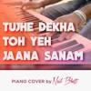 Tujhe Dekha Toh Yeh Jaana Sanam-DDLJ (Piano Cover)