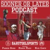 Sooner Or Later Podcast: Episode 4 (Ft. Trace Adkins.......... songs)