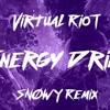 Virtual Riot - Energy Remix - SNØWY Remix